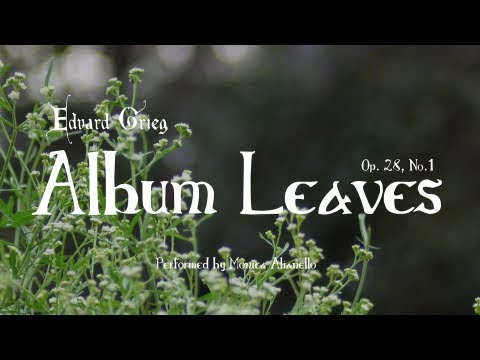 Edvard Grieg's Album Leaves, Op. 28, No. 1: Allegro con moto