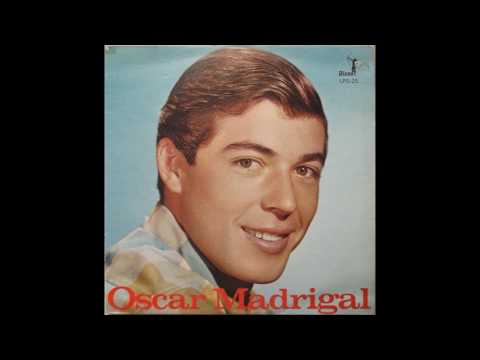 Oscar Madrigal – Oscar Madrigal - 1962 - LP