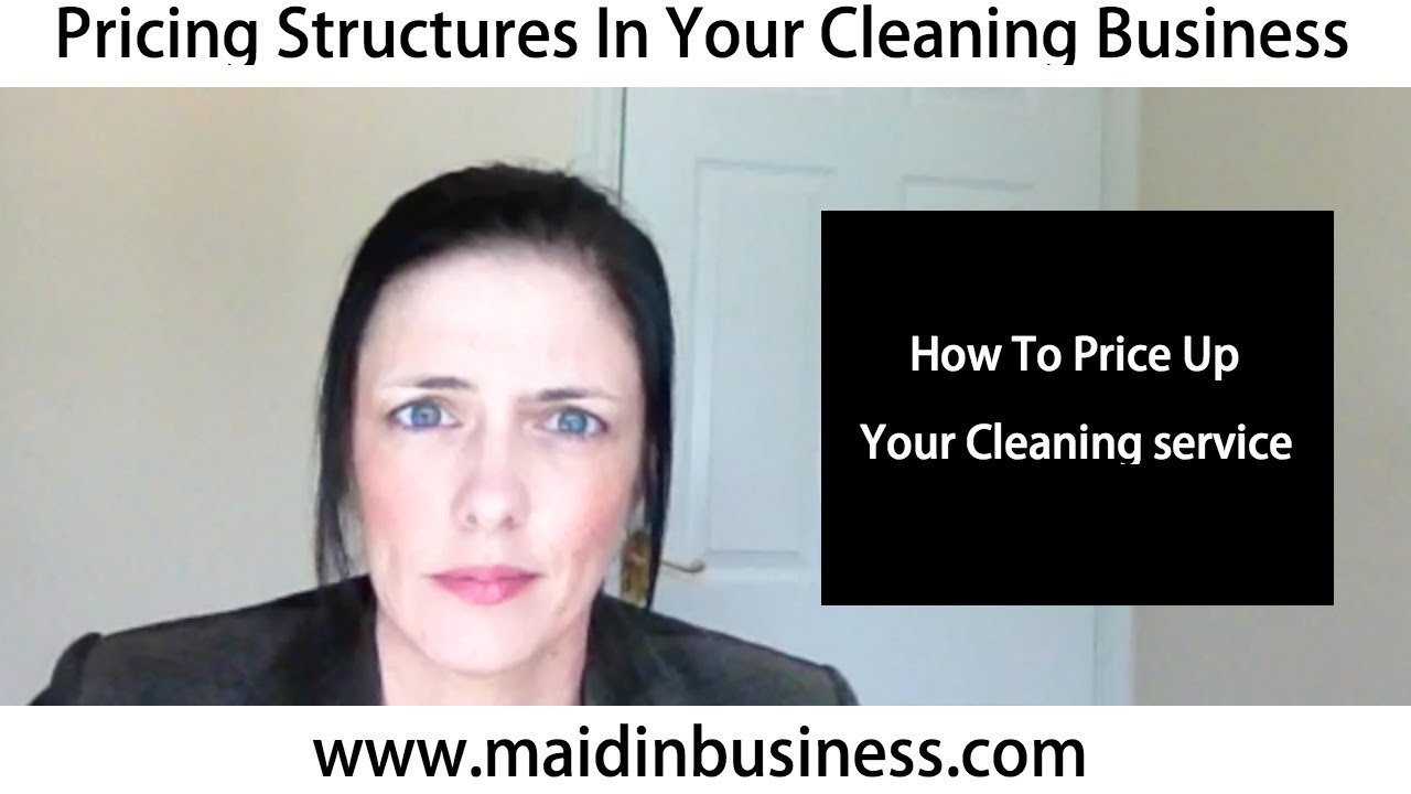 pricing structures in your cleaning business pricing structures in your cleaning business