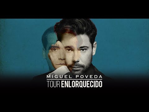 Miguel Poveda - Enlorquecido Tour