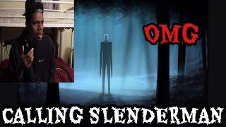 CALLING SLENDERMAN!!! HE IS REAL