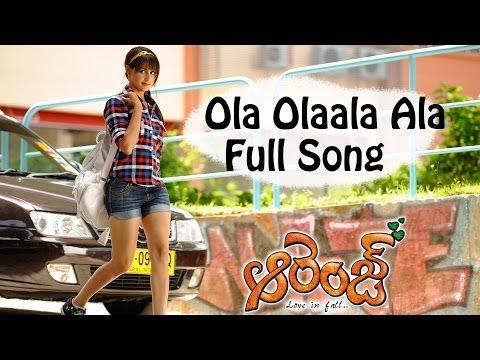 Ola Olaala Ala Full Song llOrange Movie ll Ram Charan Teja, Genelia D'Souza