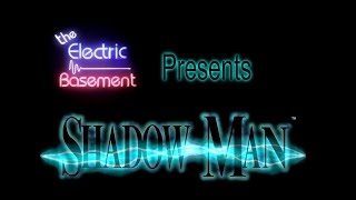 TEB Presents Shadow Man The Movie