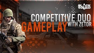 Competitive Duo With zet0r (Black Squad)