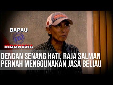 BAPAU ASLI INDONESIA - Dengan Senang Hati, Raja Salman Pernah Menggunakan Jasa Beliau