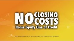 2015 HELOC Loan with NO Closing Costs
