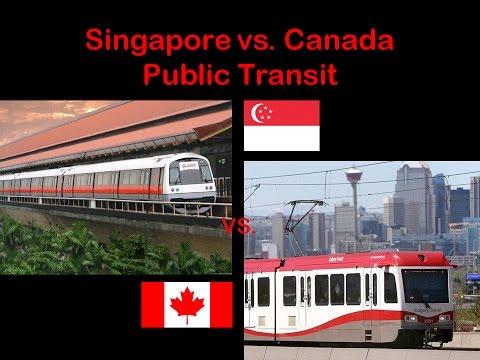 Singapore vs Canada: Public Transit