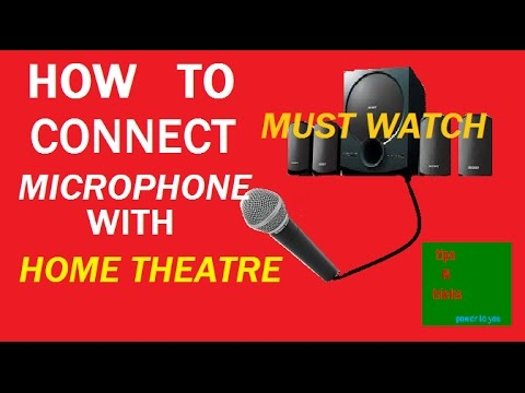 How to connect Microphone with home theatre