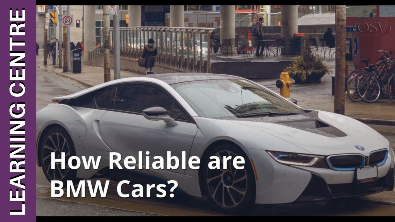 How reliable are BMW cars An honest assessment