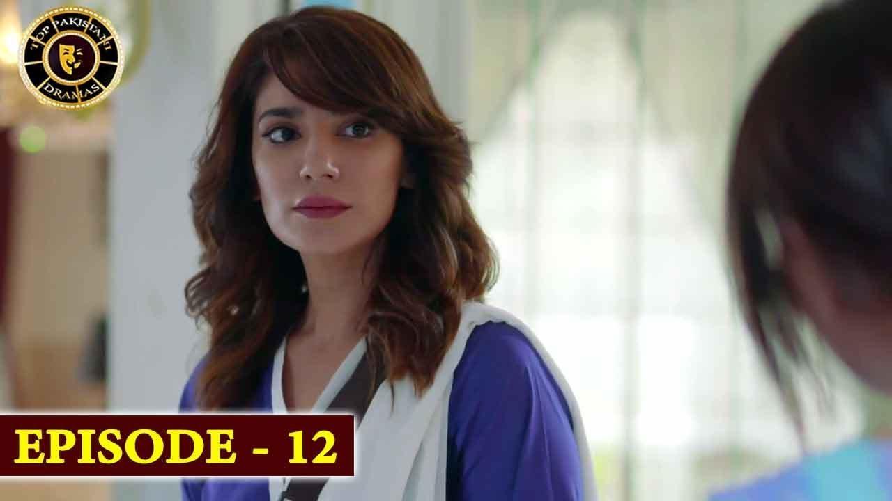 Bewafa Episode 12 | Naveen Waqar & Ali Rehman | Top Pakistani Drama