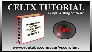 Celtx ScriptWriting Tutorial - #3 How to use the Master Catalog for Film Scripts by VscorpianC