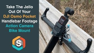Take the JELLO out of your DJI Osmo Pocket Handlebar Footage - Action Camera Bike Mount