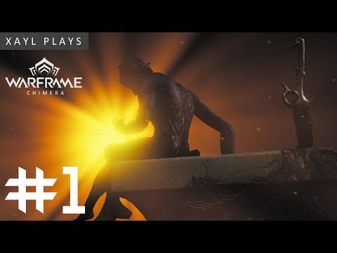 Xayl Plays: Warframe: Chimera