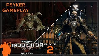Warhammer 40K: Inquisitor - Martyr - First Look at the Psyker Class | v. 0.7.1 - [Gameplay] [Alpha]