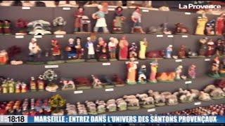 Le 18:18 - Marseille : découvrez la plus ancienne foire aux santons de France