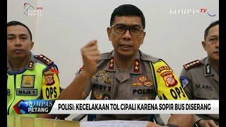 Download Polisi: Kecelakaan Tol Cipali Karena Sopir Bus Diserang Mp3 and Videos