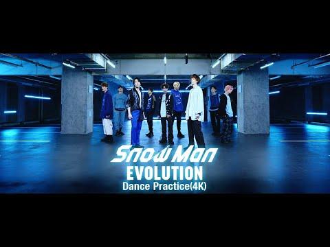 Snow Man「EVOLUTION」Dance Practice