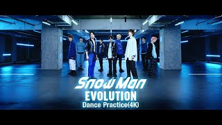 Snow Man:Snow Man「EVOLUTION」Dance Practice