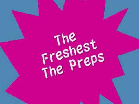 the preps-The Freshest feat. Kia Shine