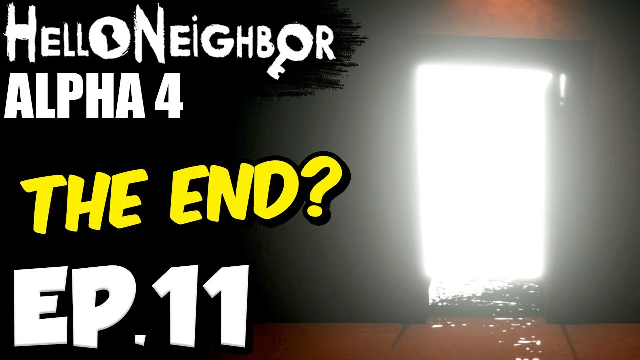 Hello Neighbor [Alpha 4] Ep 11 - GREEN KEY ROOM BEAT, IS THIS THE END?  (Hello Neighbor Alpha 4 Game)