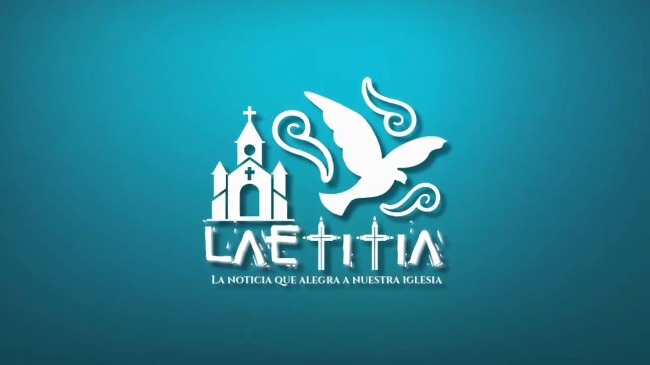 """Laetitia, la noticia que alegra nuestra Iglesia"""