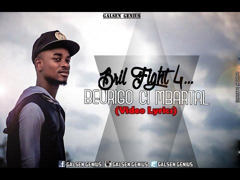 Bril Fight 4 - Beurigo Ci Mbartal (Vidéo Lyrics)