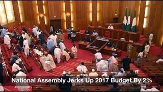 National Assembly Jerks Up 2017 Budget By 2%: Nigeria News Daily (09/05/2017)