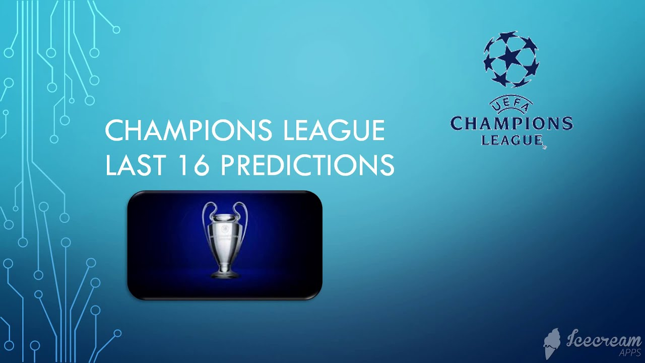 UEFA Champions league - last 16 prediction 2021 - YouTube