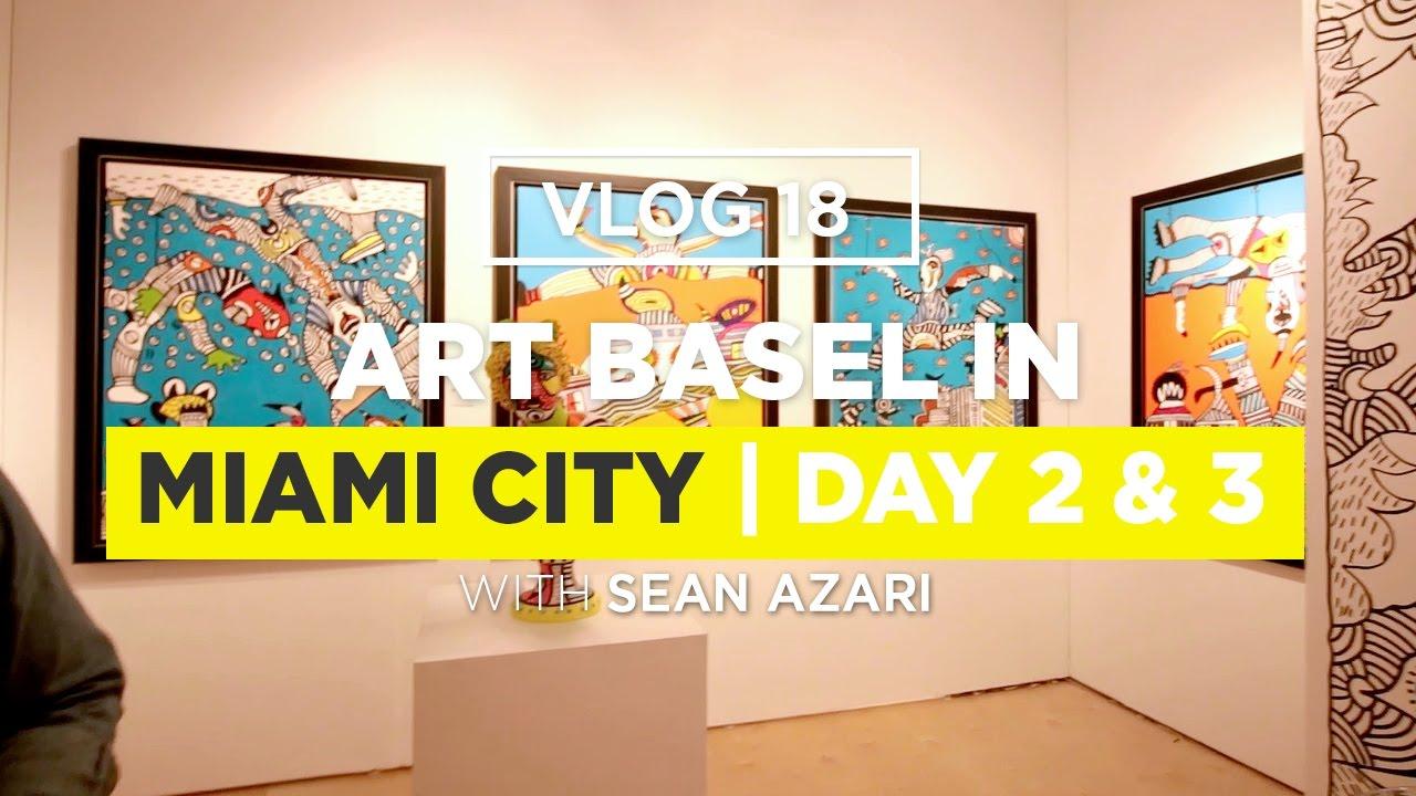 Art Basel 2016 - The Experience   Vlog 18 - YouTube