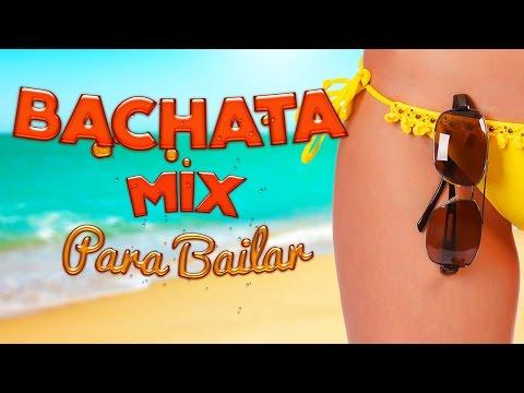 Música Latina para Bailar - Bachata Mix 2015 - 1 Hora de Sabor y Ritmo