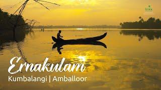 Ernakulam - Amballoor | Kumbalangi