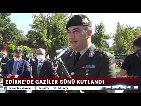 EDİRNE'DE GAZİLER GÜNÜ KUTLANDI