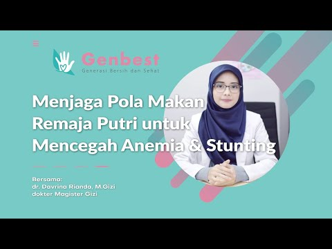 Dr. Davrina Rianda, M.Gizi: Menjaga Pola Makan Remaja Putri untuk Cegah Anemia & Stunting