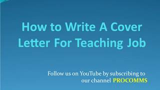 How To Write A Cover Letter for A Teaching Job | Cover Letter for A Teaching Job