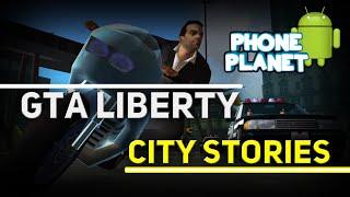 GTA LIBERTY CITY STORIES ANDROID ► Лучшие игры на андроид 2016 PHONE PLANET
