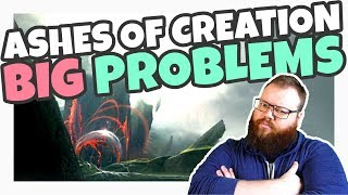 Does Ashes of Creation Have BIG Problems?