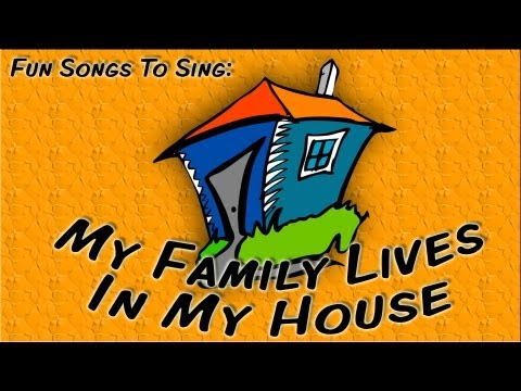 My Family Lives In My House | fun song for children