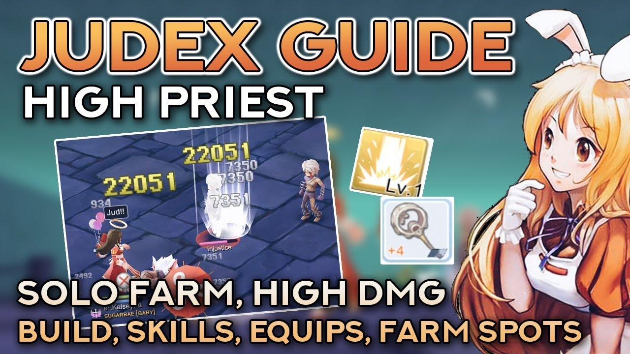 HIGH PRIEST JUDEX GUIDE: SOLO FARM, FULL SUPPORT BUILD | Ragnarok Mobile  Eternal Love