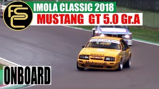 1984 FORD Mustang GT 5.0 Group A | ONBOARD at Imola Classic