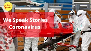 We Speak Stories: Coronavirus