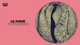 La Fleur - Outbreaker Video