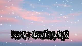 Tove Lo - Habits (Stay high)  sound only
