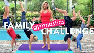 FAMILY GYMNASTICS CHALLENGE *RECREATING OUR VIDEO 5 YEARS LATER*