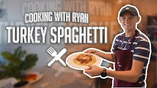 Turkey Spaghetti | Cooking With Ryan