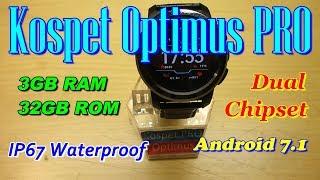 "Kospet Optimus Pro Dual System, 3GB+32GB, 8.0MP Camera, AnTuTu Test, ""OK Google"", IP67 Test"