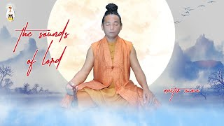 [Kinh Tiếng Phạn] The Sounds of Lord: PHẦN 1 -Do chính Minh Sư Ruma xướng tụng bằng ngôn ngữ Phạn cổ