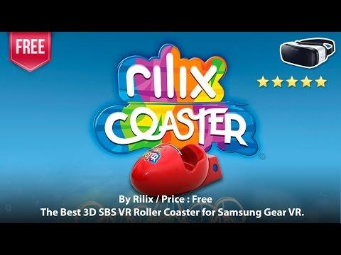 Rilix Coaster for Samsung Gear VR - The Best 3D SBS VR Roller Coaster for Samsung Gear VR.