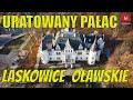 Uratowany Pałac w Jelczu-Laskowicach #Jelcz #Laskowice Oławskie #Migawka z drona