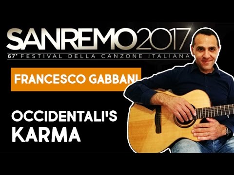 Occidentali's Karma - Francesco Gabbani - Sanremo 2017