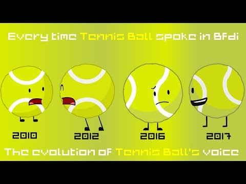 Every time tennis ball spoke in Bfdi [Evolution of Tennis Ball's voice]